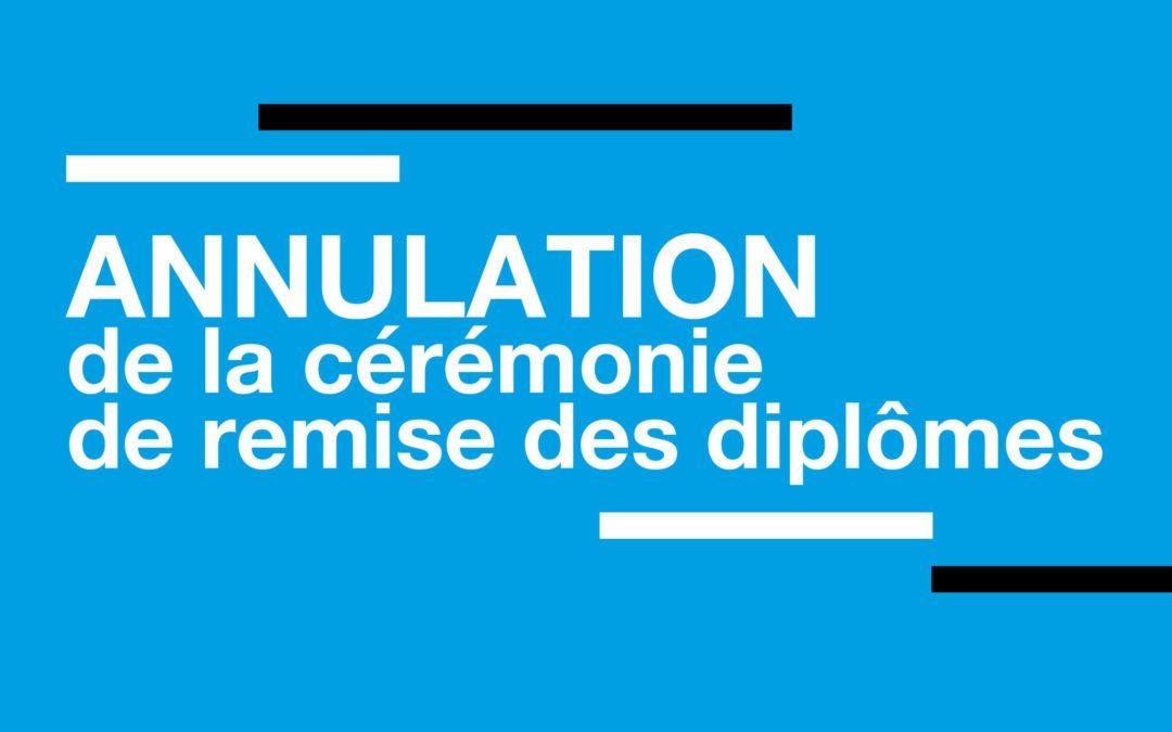 Annulation de la cérémonie de remise des diplômes